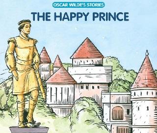 Hoàng tử hạnh phúc Happy prince - Oscar Wilde - Phần 1