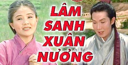Lâm Sanh - Xuân Nương (Bài ca sầu hận)